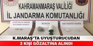 Kahramanmaraş'ta uyuşturucudan 2 kişi gözaltına alındı