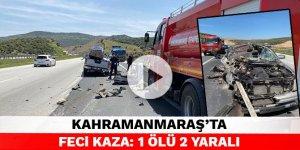 Kahramanmaraş'ta pikap tıra çarptı: 1 ölü 2 yaralı