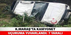 Kahramanmaraş'ta kamyonet uçuruma yuvarlandı: 7 yaralı