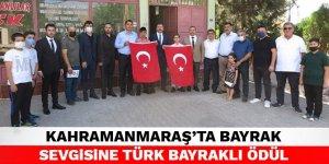 Kahramanmaraş'ta bayrak sevgisine Türk Bayraklı ödül