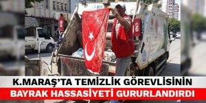 Kahramanmaraş'ta temizlik görevlisinin bayrak hassasiyeti gururlandırdı