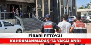 Firari FETÖ'cü Kahramanmaraş'ta yakalandı