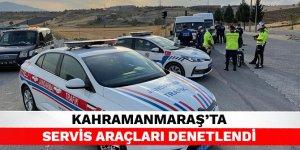 Kahramanmaraş'ta servis araçları denetlendi