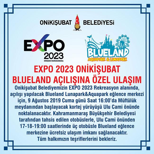 expo-2023-onikisubat-blueland-acilisina-ozel-ulasim1.jpg