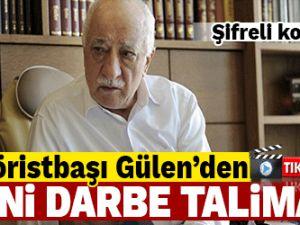 Teröristbaşı Gülen yeni darbe talimatı verdi